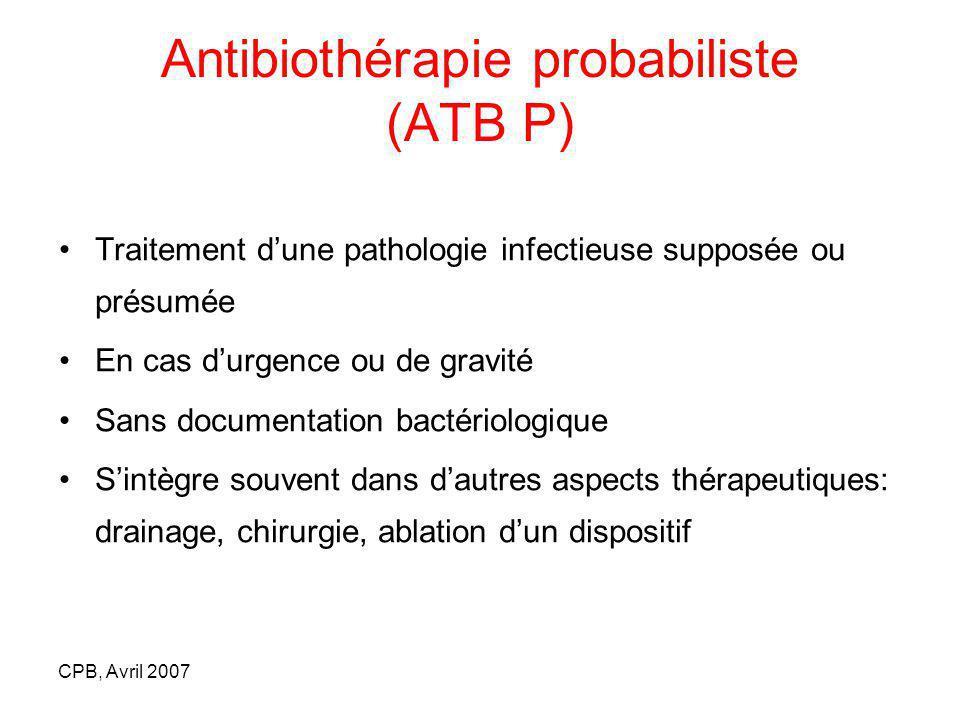 Antibiothérapie probabiliste (ATB P)
