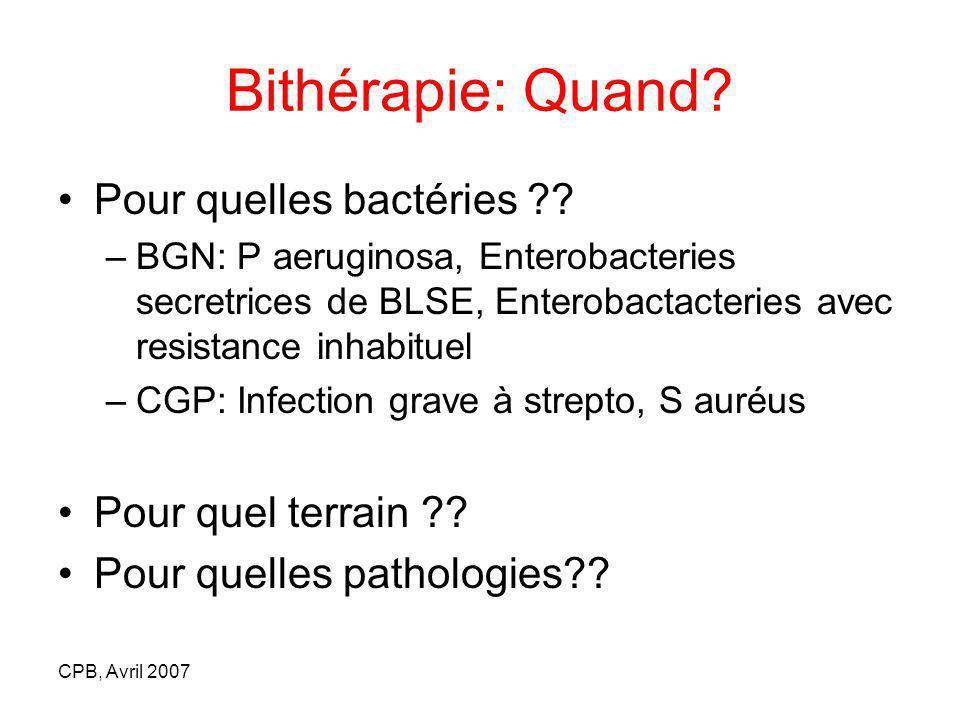 Bithérapie: Quand Pour quelles bactéries Pour quel terrain