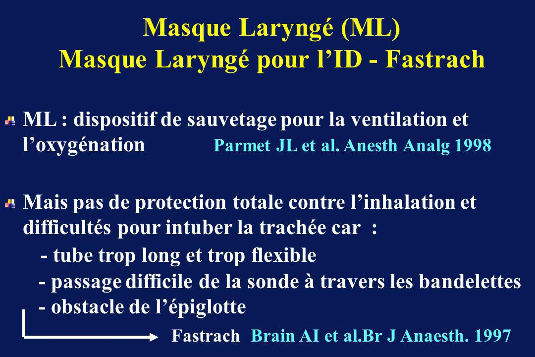 Masque Laryngé (ML) Masque Laryngé pour l'ID - Fastrach