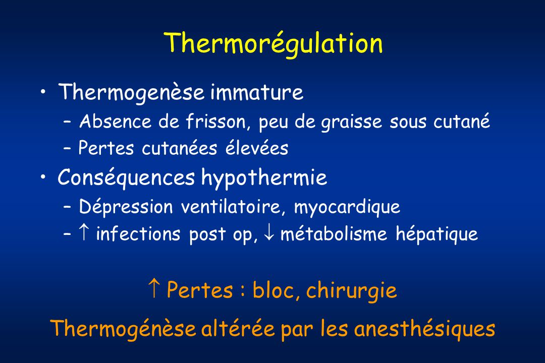 Thermorégulation Thermogenèse immature Conséquences hypothermie