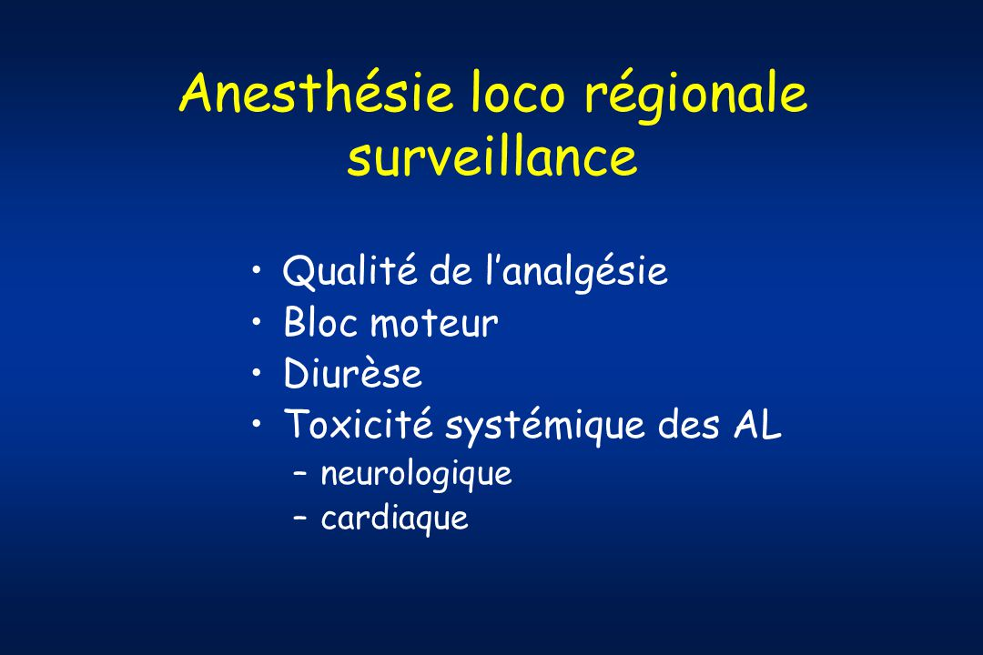 Anesthésie loco régionale surveillance