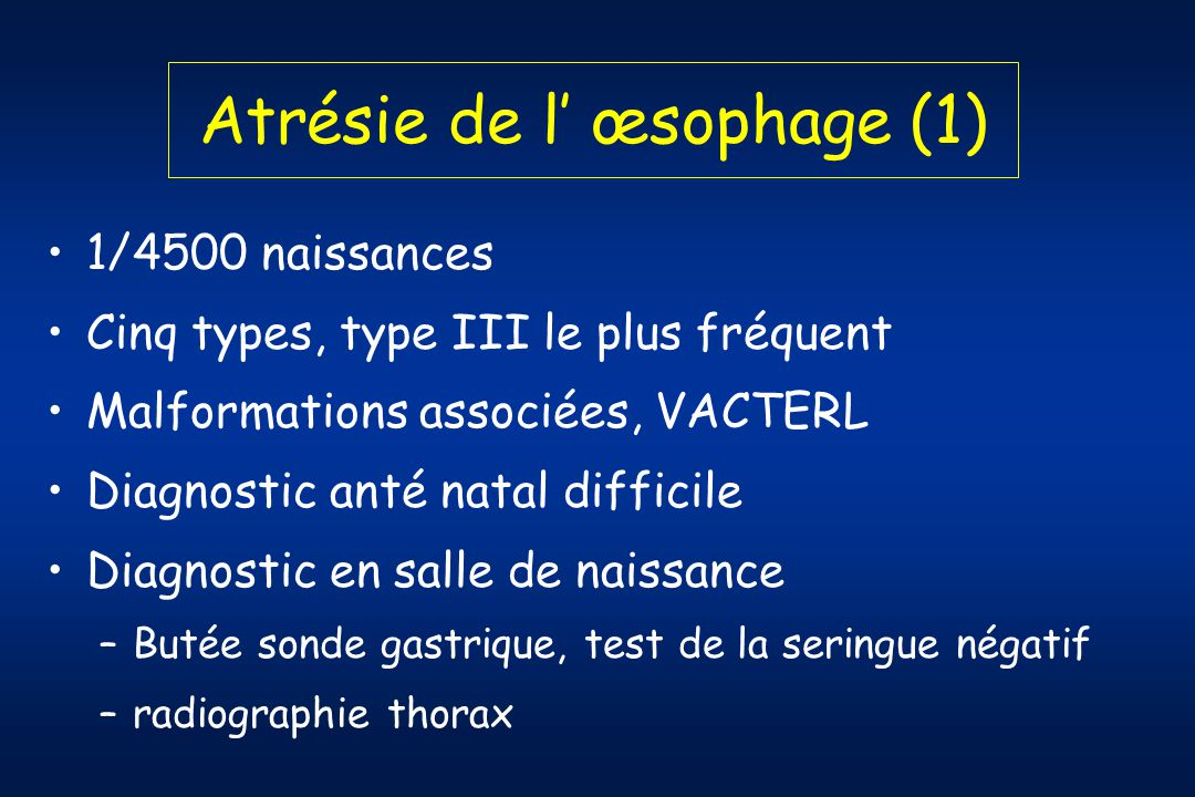 Atrésie de l' œsophage (1)
