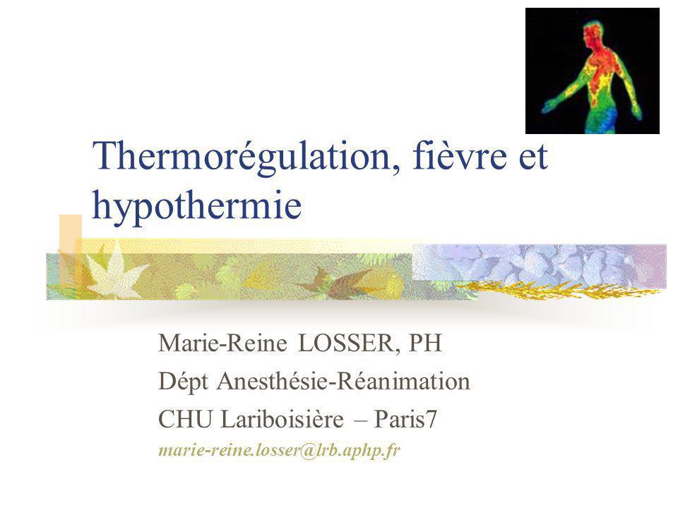 Thermorégulation, fièvre et hypothermie