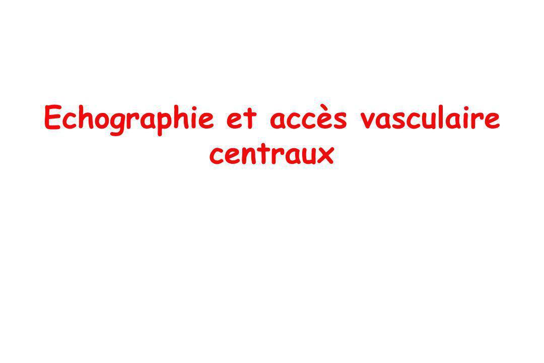 Echographie et accès vasculaire centraux