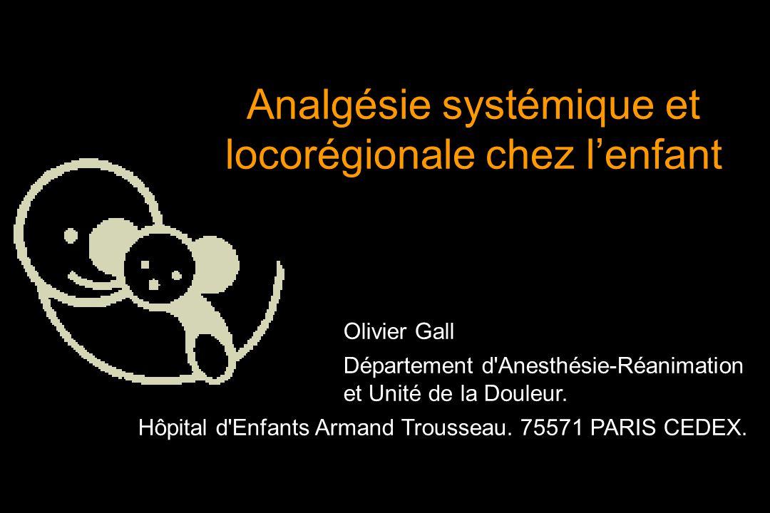Analgésie systémique et locorégionale chez l'enfant