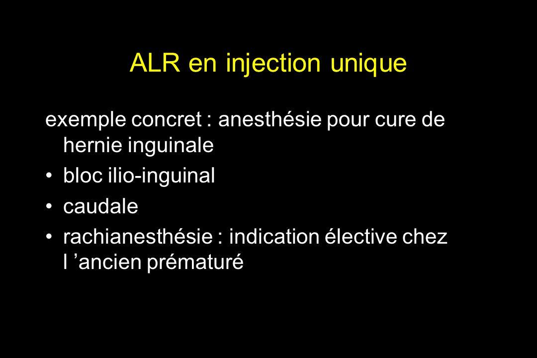 ALR en injection unique