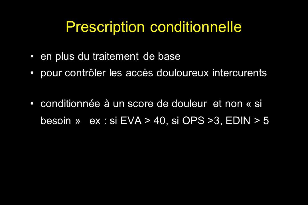 Prescription conditionnelle