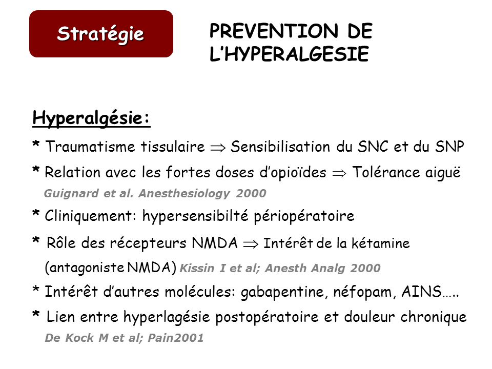PREVENTION DE L'HYPERALGESIE