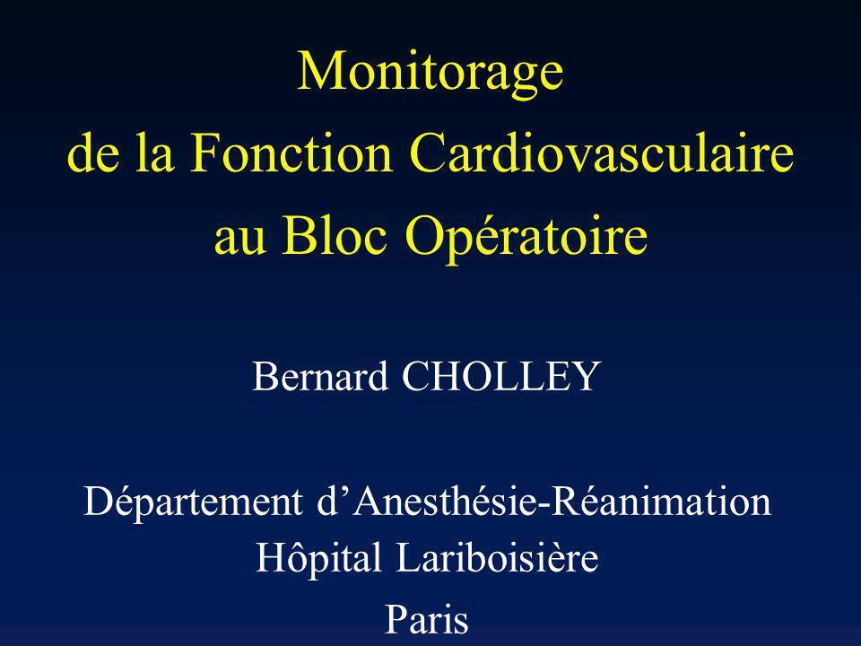 Monitorage de la Fonction Cardiovasculaire au Bloc Opératoire
