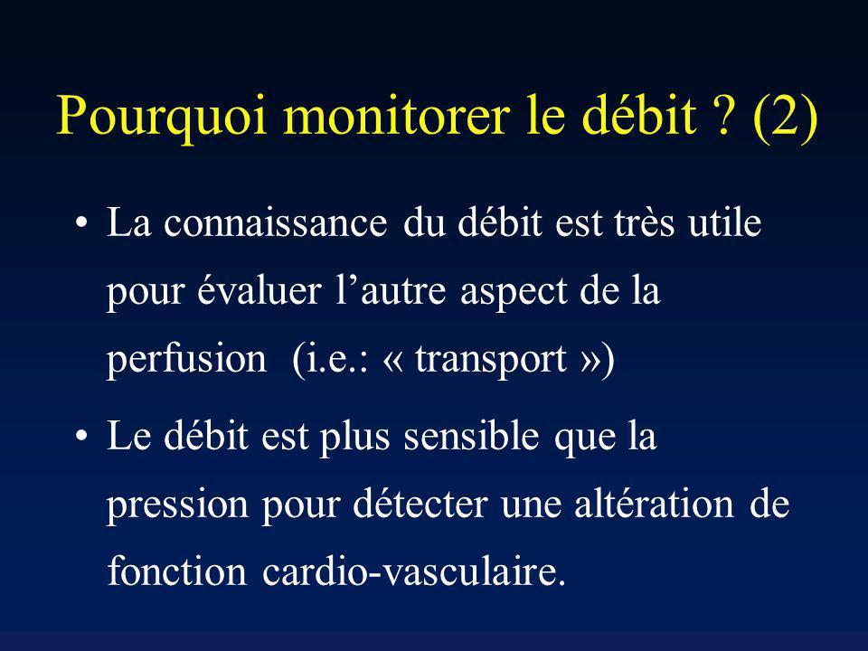 Pourquoi monitorer le débit (2)