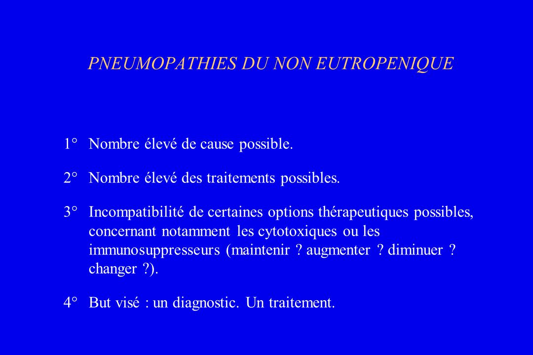 PNEUMOPATHIES DU NON EUTROPENIQUE