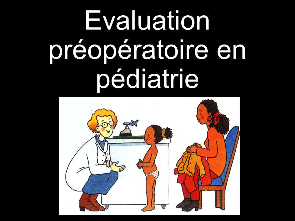 Evaluation préopératoire en pédiatrie