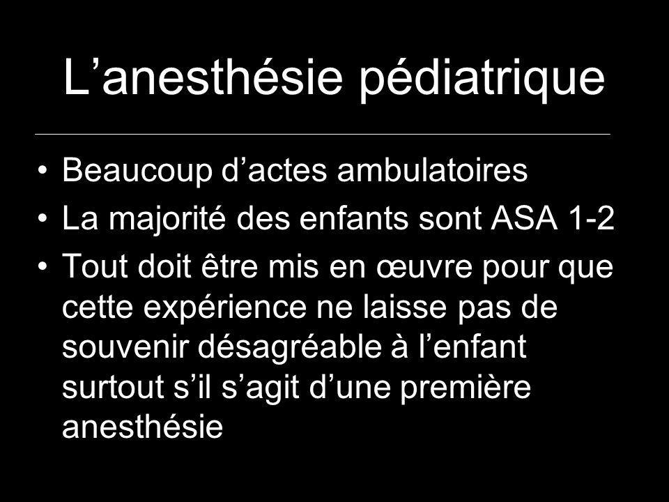 L'anesthésie pédiatrique