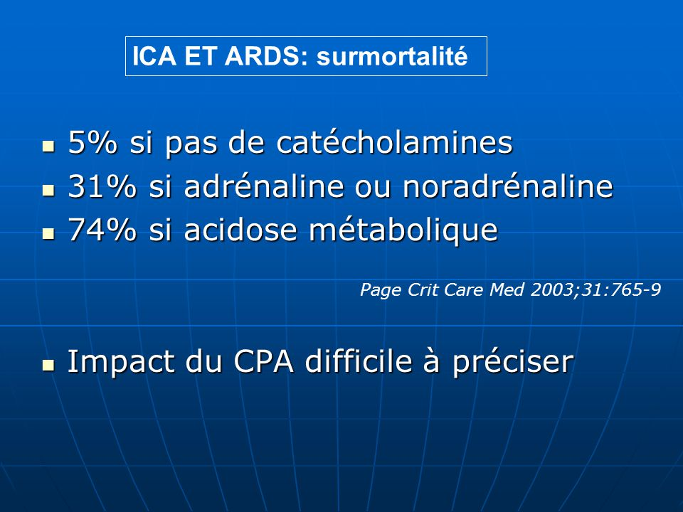 5% si pas de catécholamines 31% si adrénaline ou noradrénaline