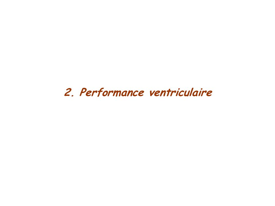 2. Performance ventriculaire