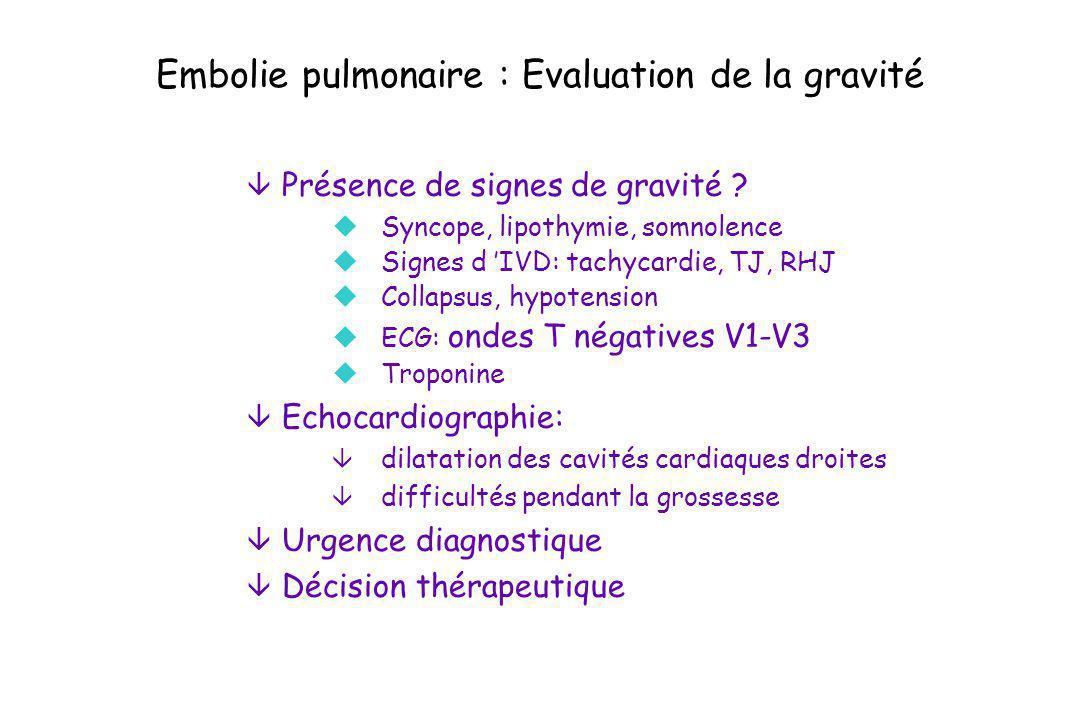 Embolie pulmonaire : Evaluation de la gravité