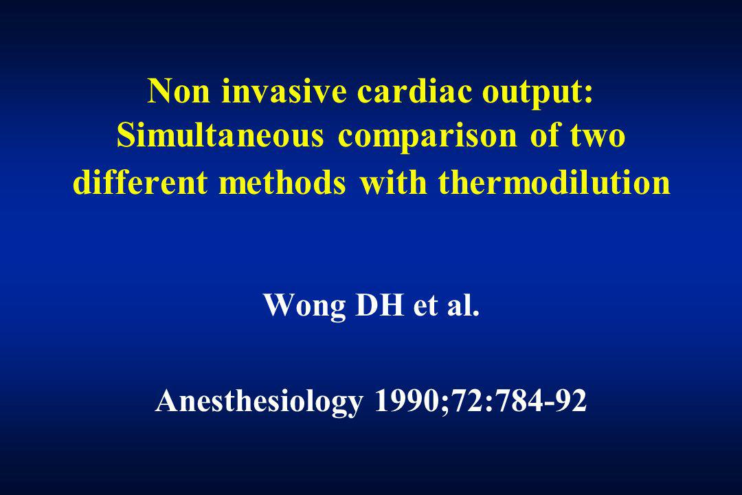 Wong DH et al. Anesthesiology 1990;72:784-92