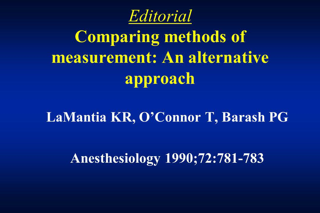 Editorial Comparing methods of measurement: An alternative approach