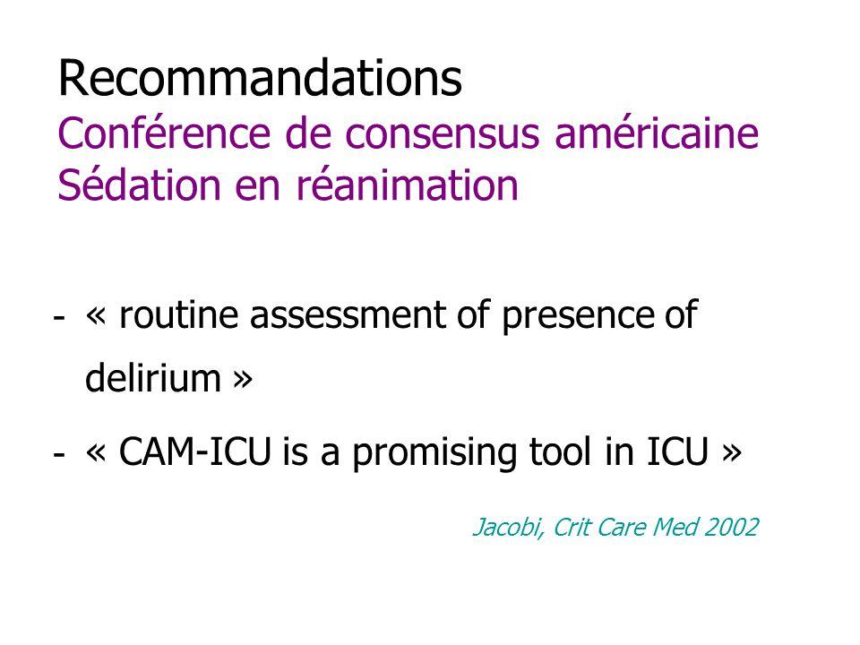Recommandations Conférence de consensus américaine Sédation en réanimation