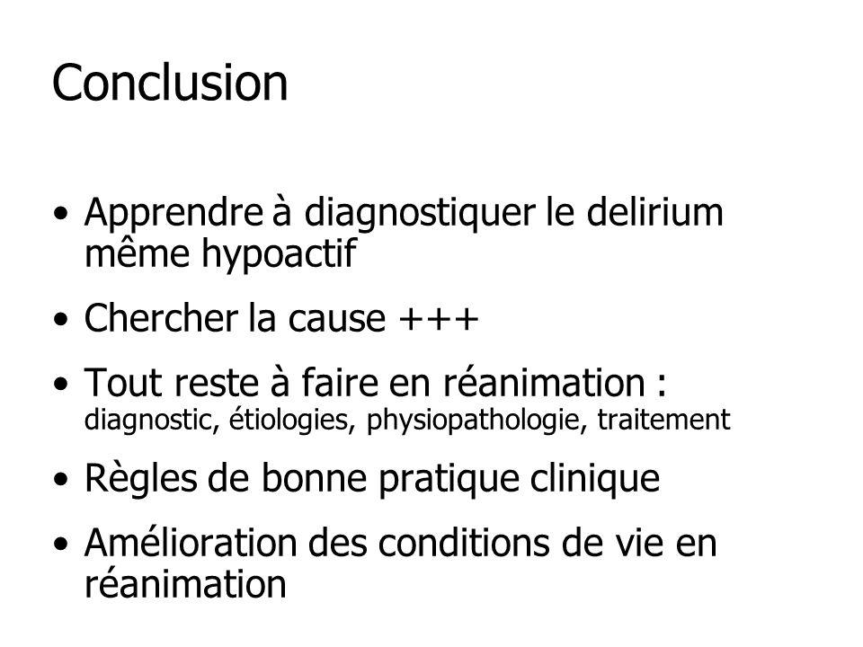 Conclusion Apprendre à diagnostiquer le delirium même hypoactif