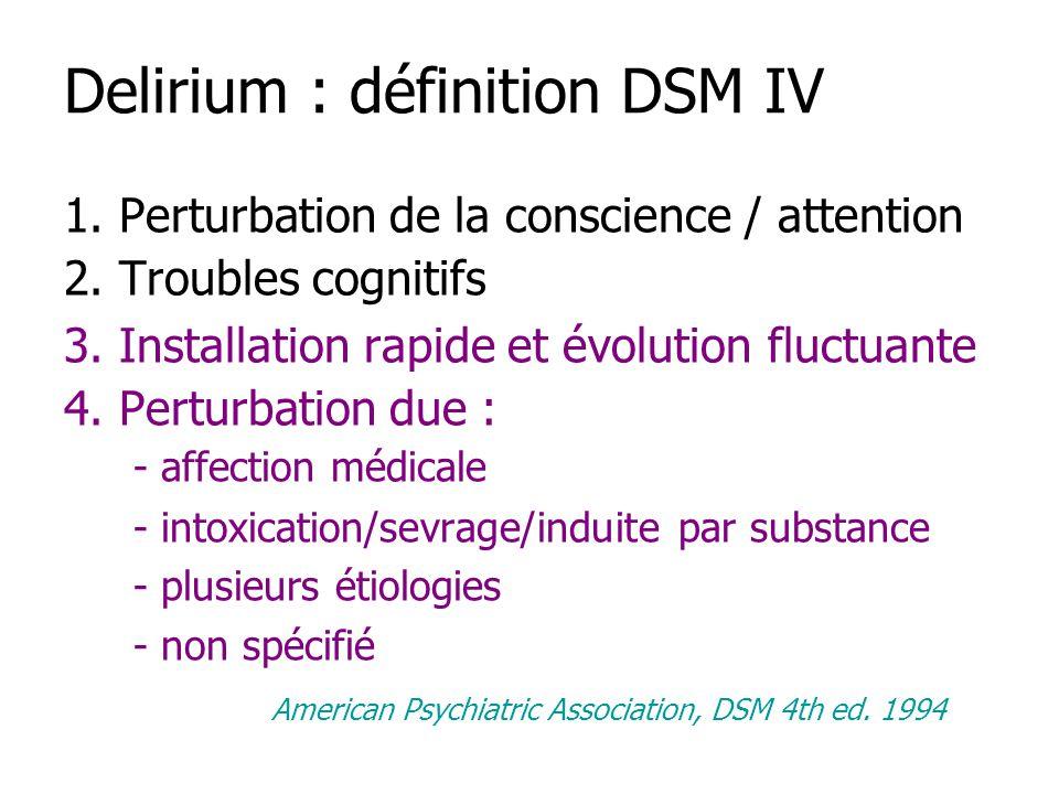 Delirium : définition DSM IV