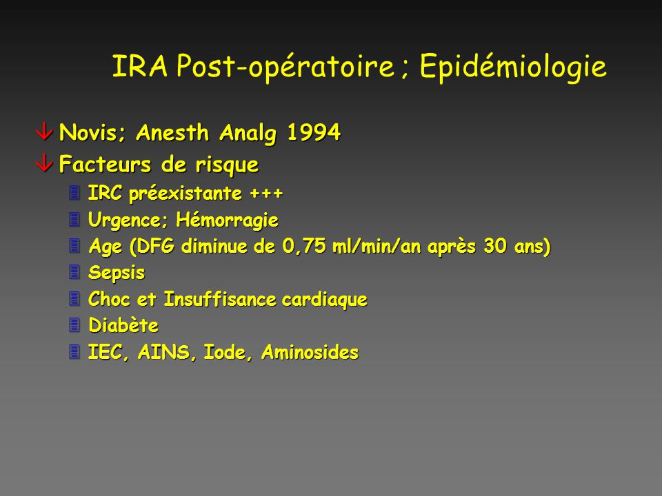 IRA Post-opératoire ; Epidémiologie