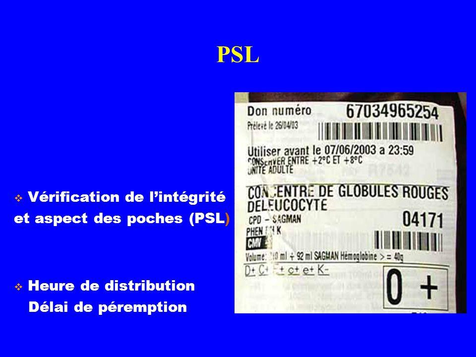 PSL Vérification de l'intégrité et aspect des poches (PSL)