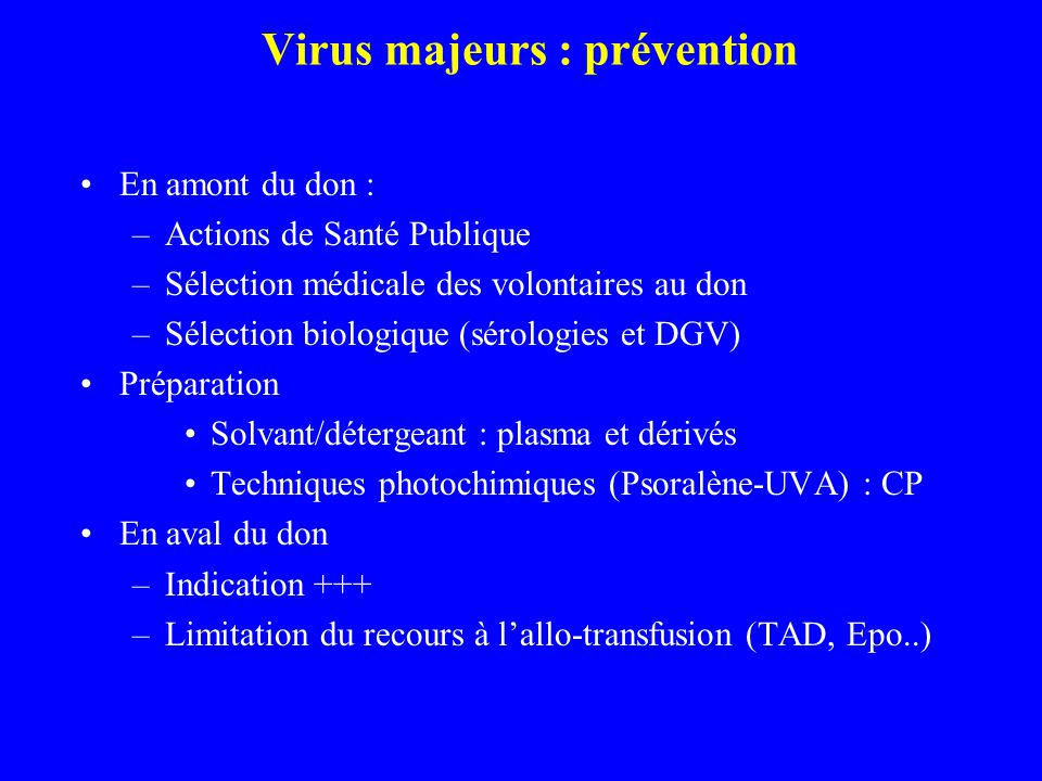 Virus majeurs : prévention