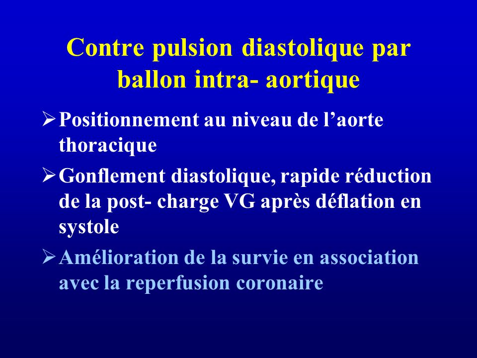 Contre pulsion diastolique par ballon intra- aortique
