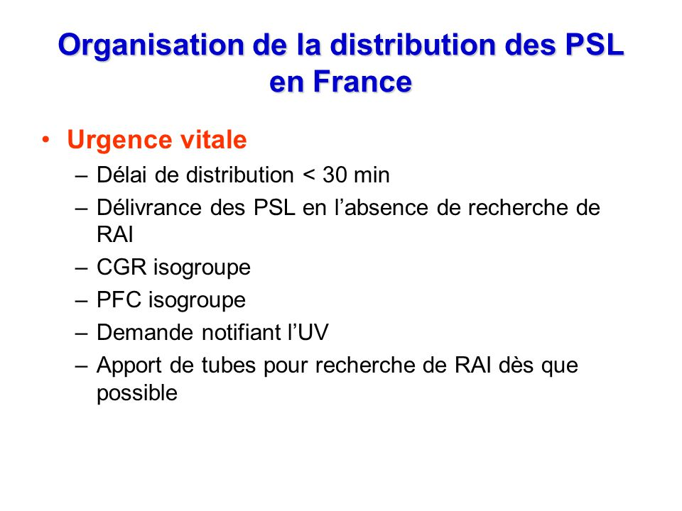 Organisation de la distribution des PSL en France