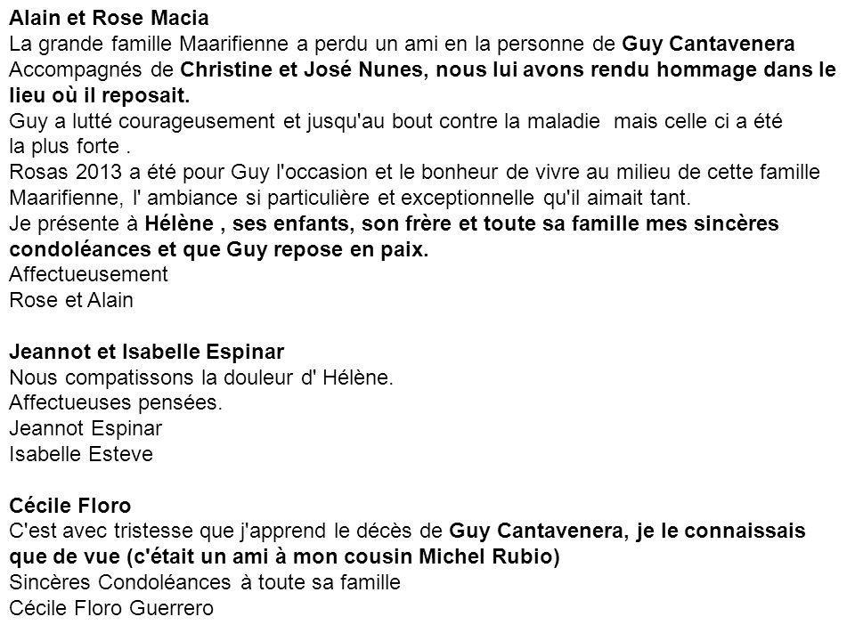 Alain et Rose Macia La grande famille Maarifienne a perdu un ami en la personne de Guy Cantavenera.