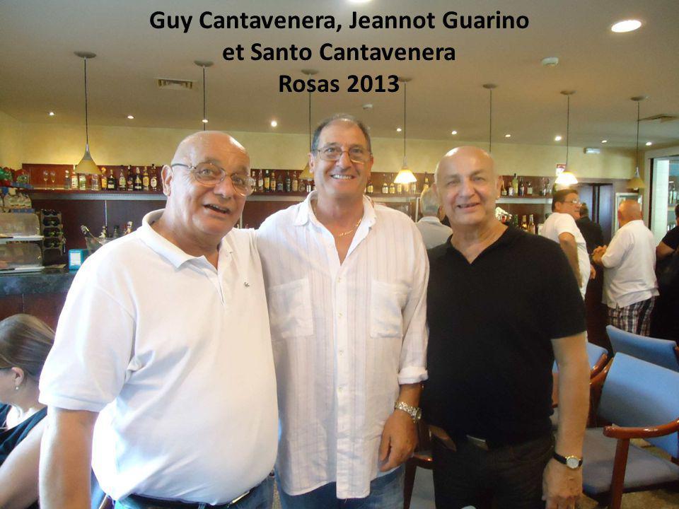 Guy Cantavenera, Jeannot Guarino et Santo Cantavenera