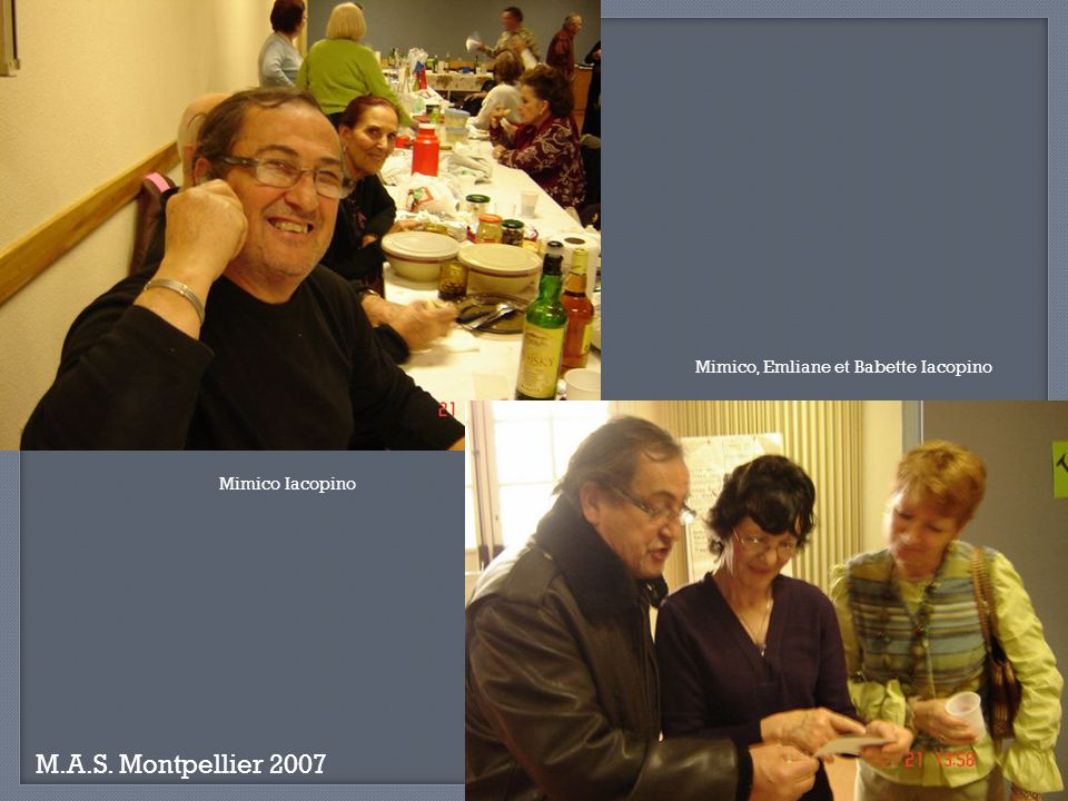 M.A.S. Montpellier 2007 Mimico, Emliane et Babette Iacopino