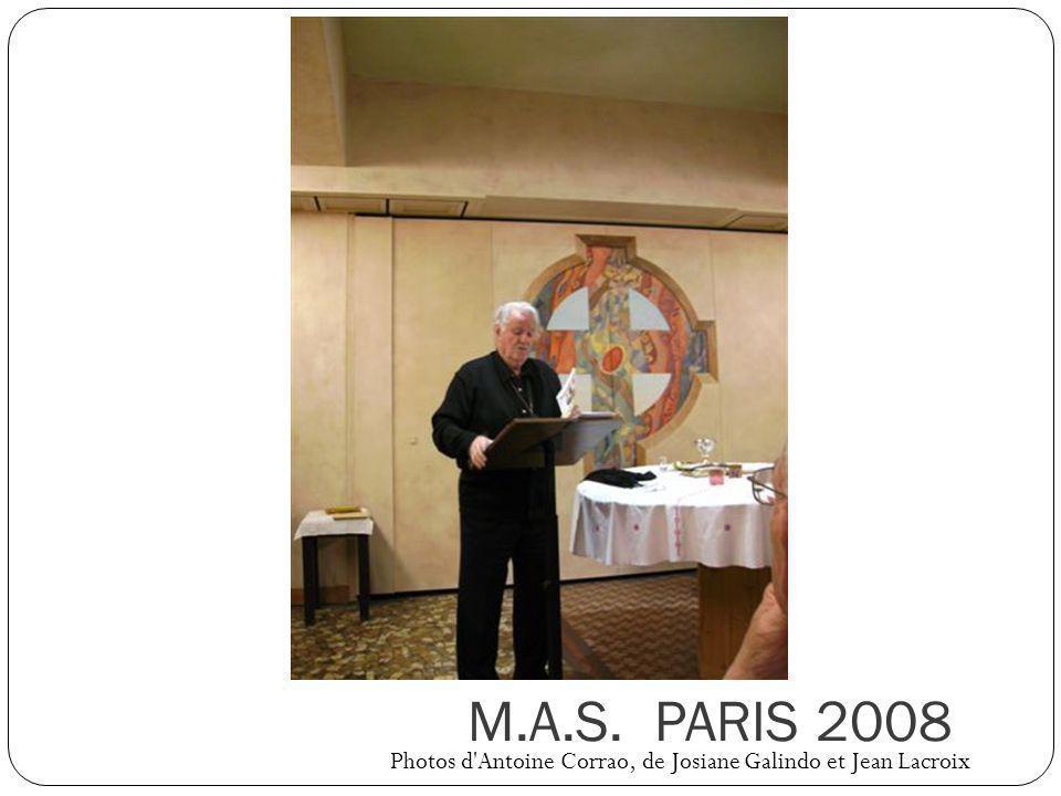 M.A.S. PARIS 2008 Photos d Antoine Corrao, de Josiane Galindo et Jean Lacroix
