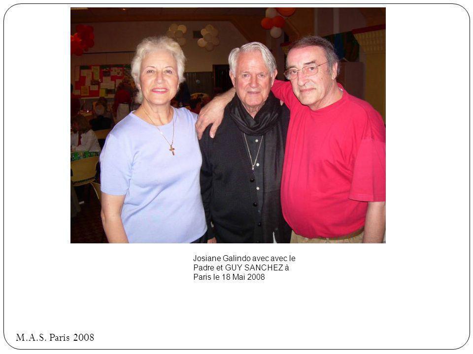Josiane Galindo avec avec le Padre et GUY SANCHEZ à Paris le 18 Mai 2008