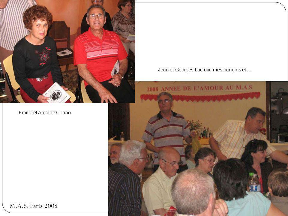 M.A.S. Paris 2008 Jean et Georges Lacroix, mes frangins et …
