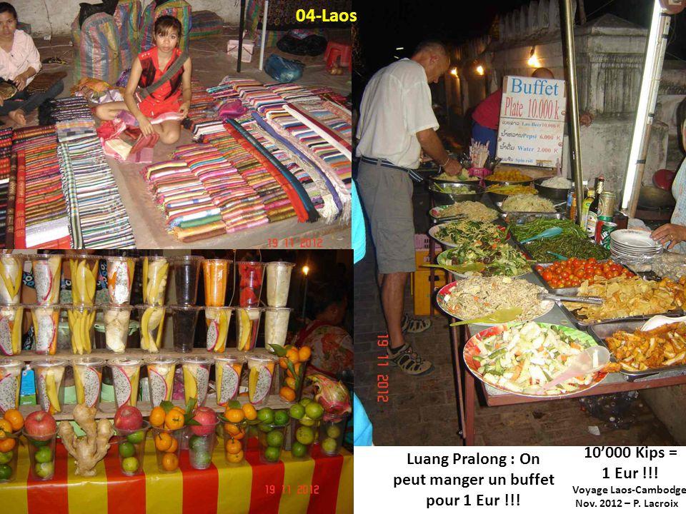 Luang Pralong : On peut manger un buffet pour 1 Eur !!!