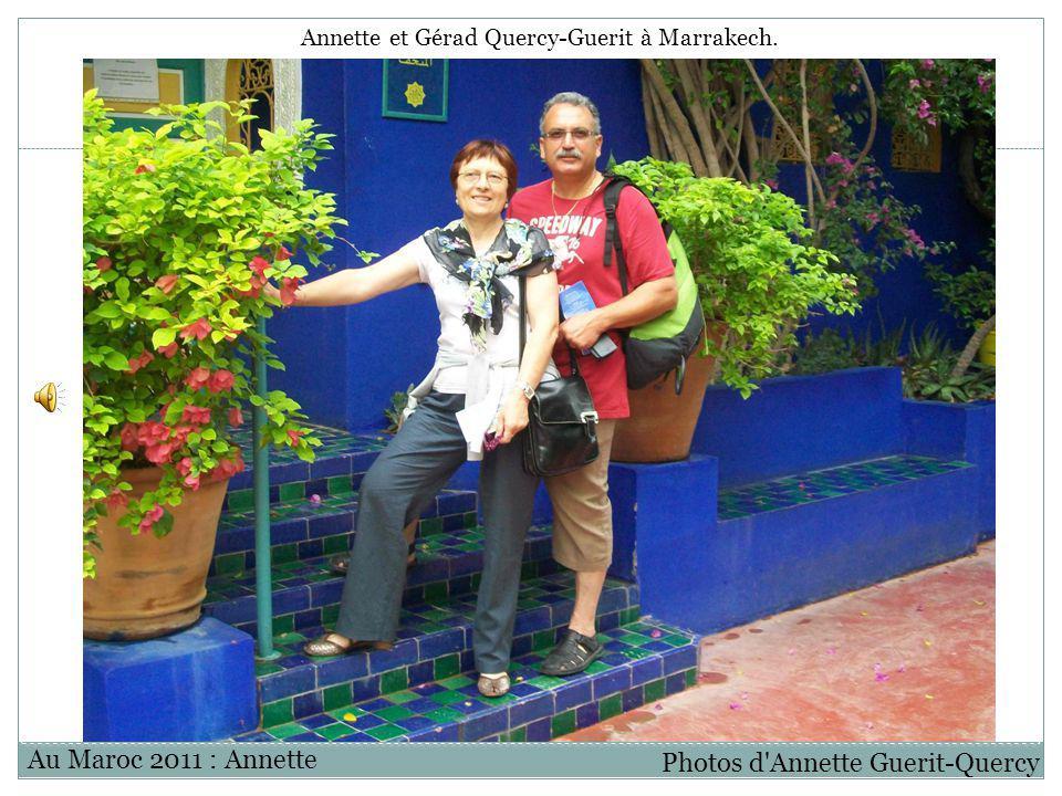 Annette et Gérad Quercy-Guerit à Marrakech.