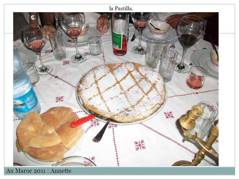 la Pastilla. Au Maroc 2011 : Annette