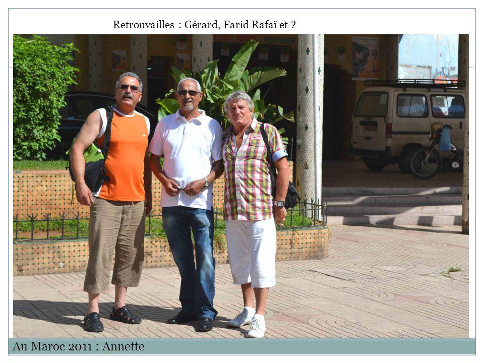 Retrouvailles : Gérard, Farid Rafaï et