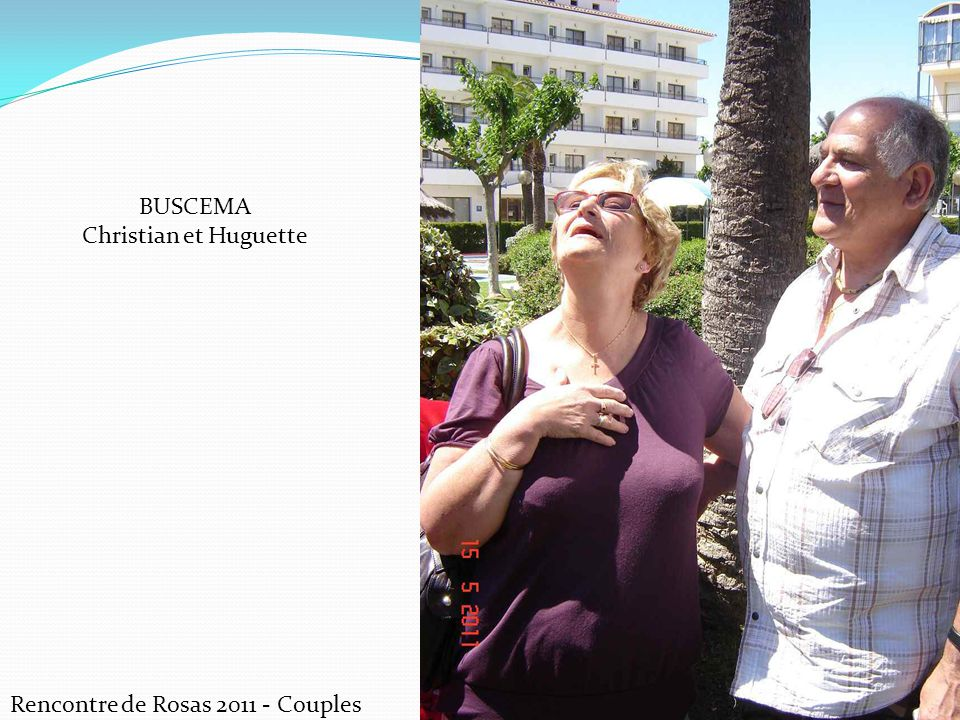 BUSCEMA Christian et Huguette Rencontre de Rosas 2011 - Couples