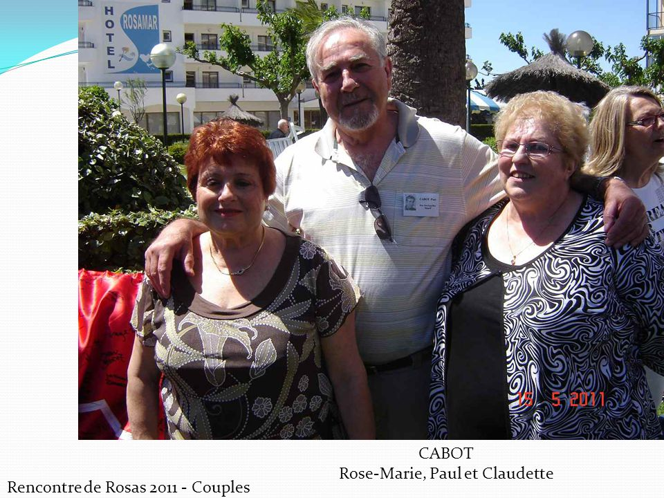 Rose-Marie, Paul et Claudette