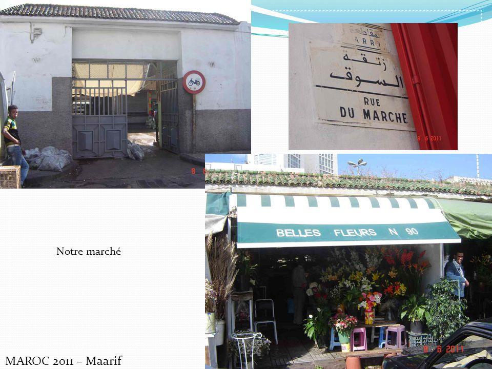 Notre marché MAROC 2011 – Maarif