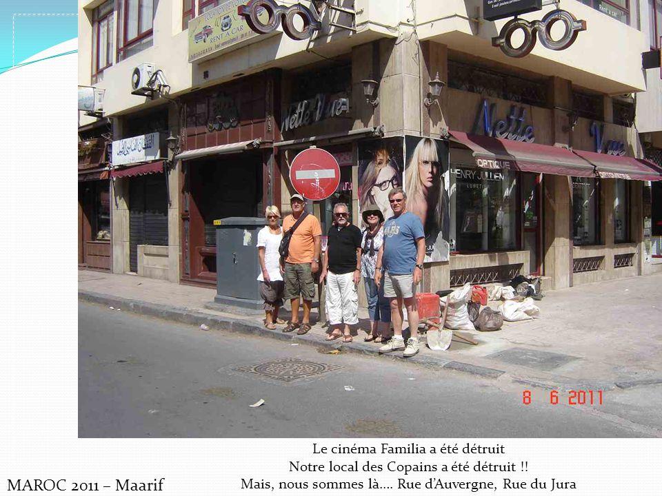 MAROC 2011 – Maarif Le cinéma Familia a été détruit
