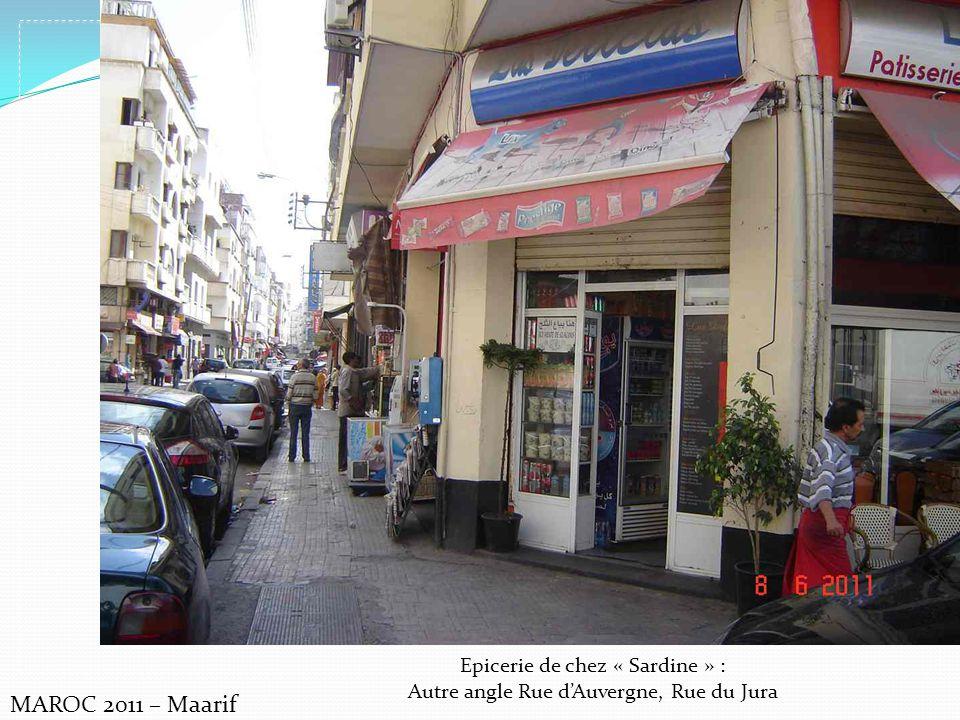 MAROC 2011 – Maarif Epicerie de chez « Sardine » :