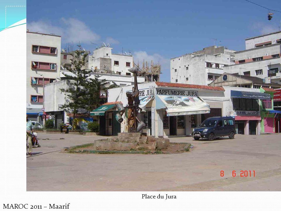 Place du Jura MAROC 2011 – Maarif
