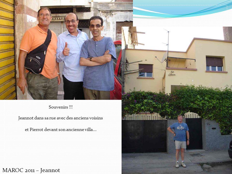 MAROC 2011 – Jeannot Souvenirs !!!