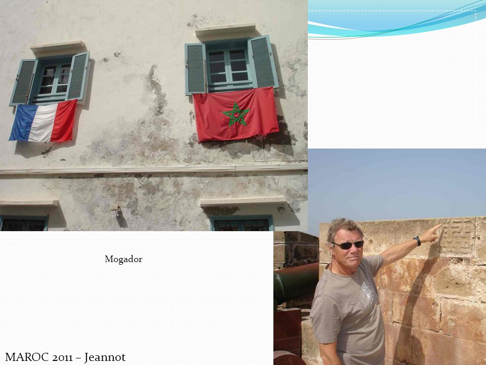 Mogador MAROC 2011 – Jeannot