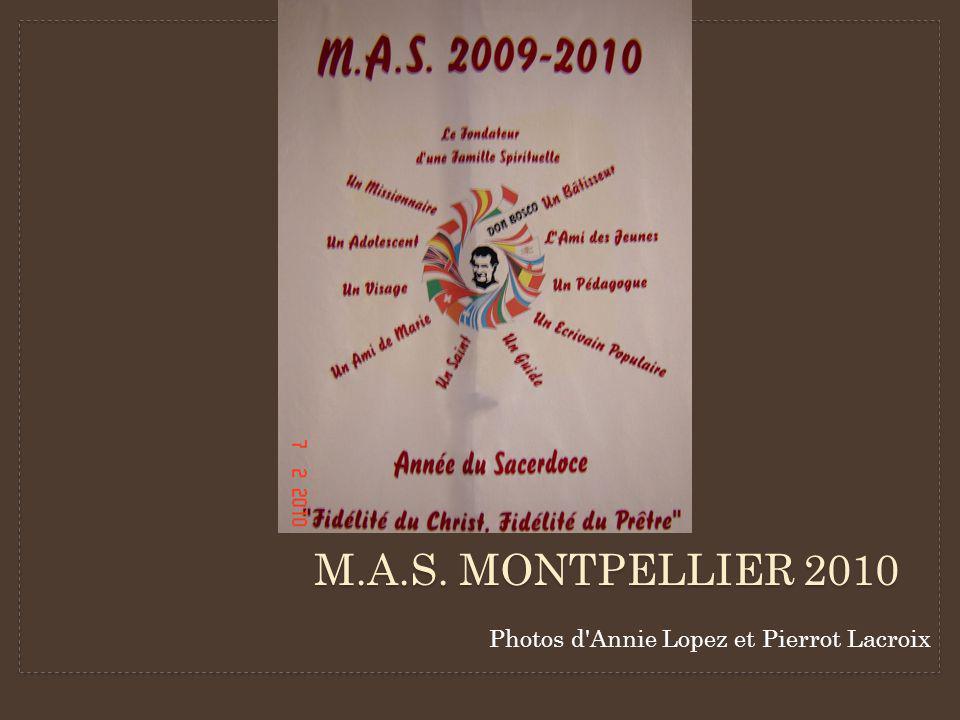 M.A.S. MONTPELLIER 2010 Photos d Annie Lopez et Pierrot Lacroix