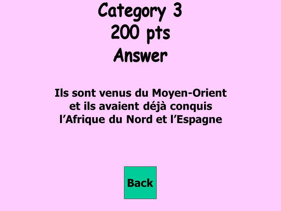 Category 3 200 pts Answer Ils sont venus du Moyen-Orient